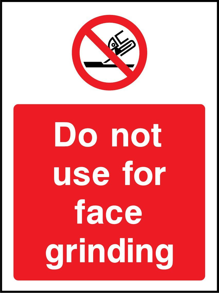 Do Not Use For Face Grinding Sign - Printed Agility