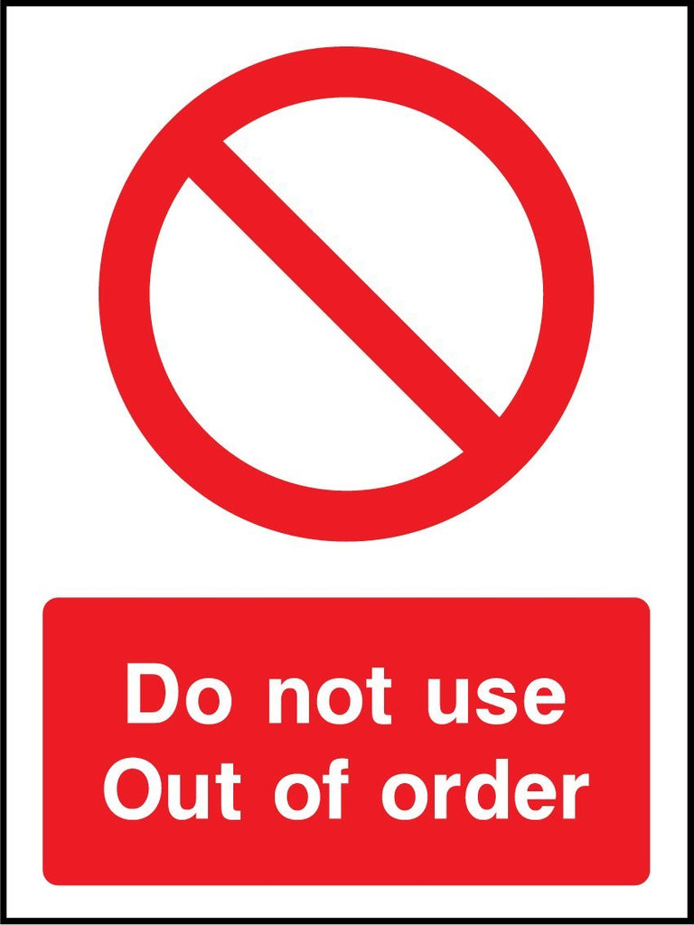 Do Not Use, Out Of Order Sign - Printed Agility