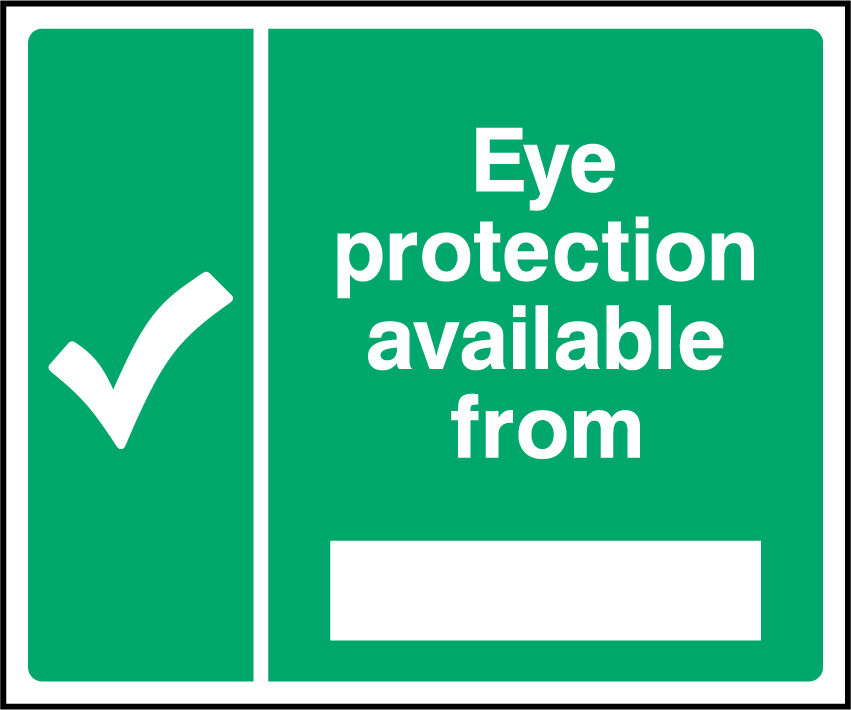 Eye Protection Is Available From Sign - Printed Agility