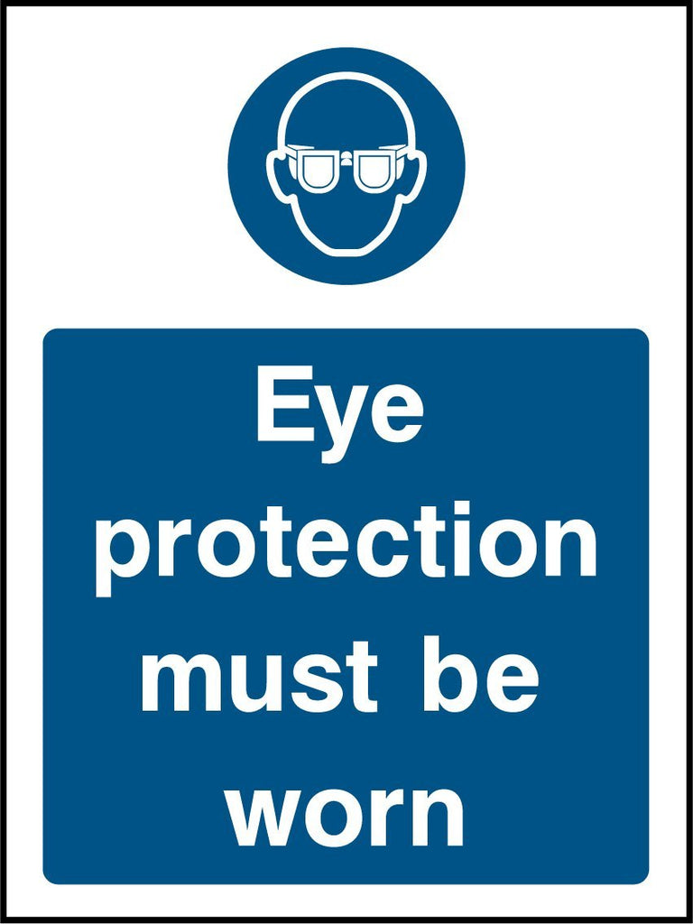 Eye Protection Must Be Worn Sign - Printed Agility
