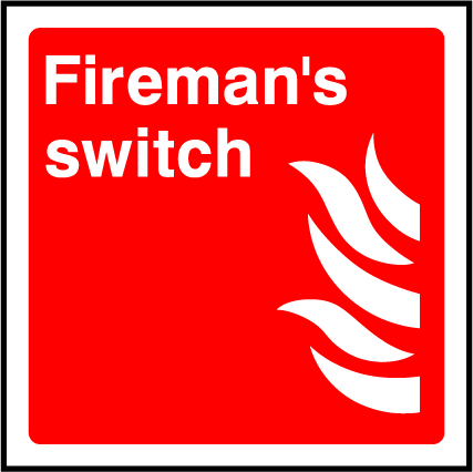 Fireman's Switch Sign - Printed Agility