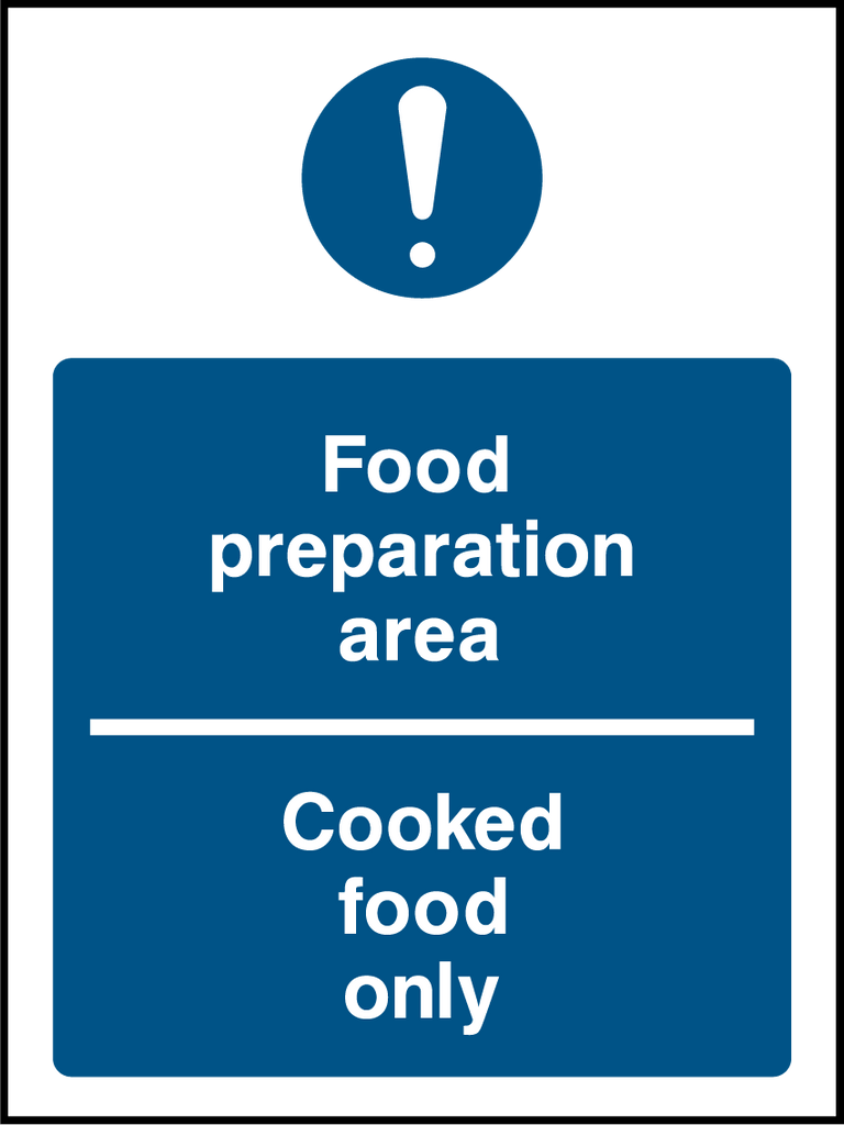 Food Preparation Area, Cooked Food Only Sign - Printed Agility