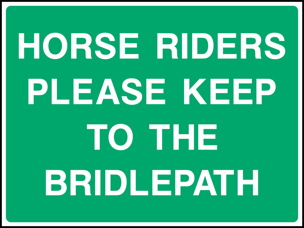Horse Riders Please Keep To The Bridlepath Sign - Printed Agility