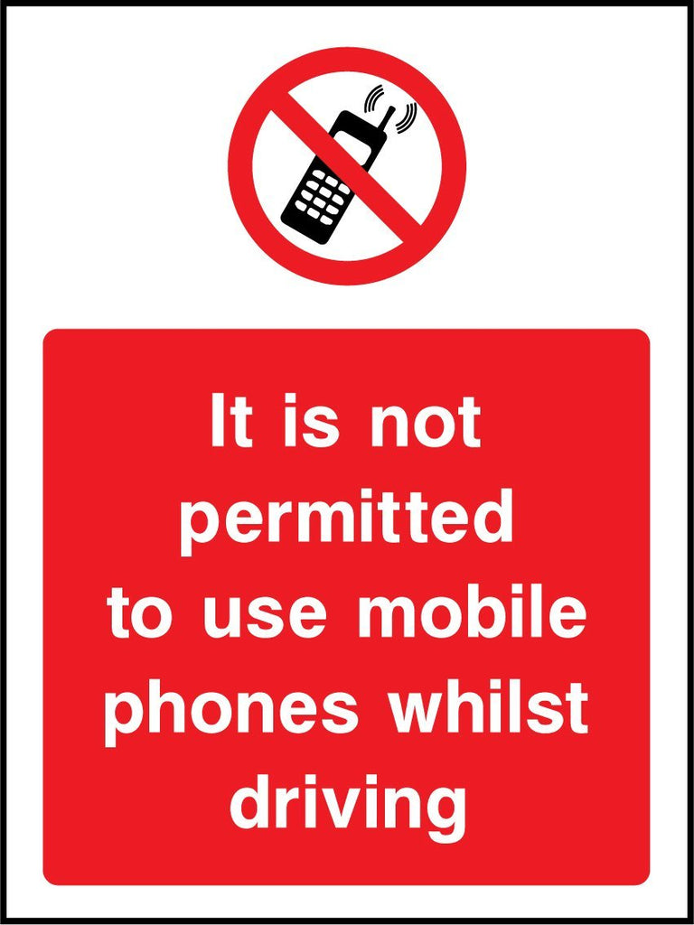 It Is Not Permitted To Use Mobile Phones Whilst Driving Sign - Printed Agility