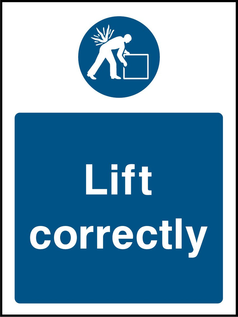 Lift Correctly Sign - Printed Agility