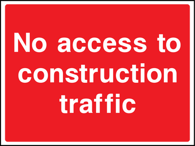 No Access To Construction Traffic Sign - Printed Agility