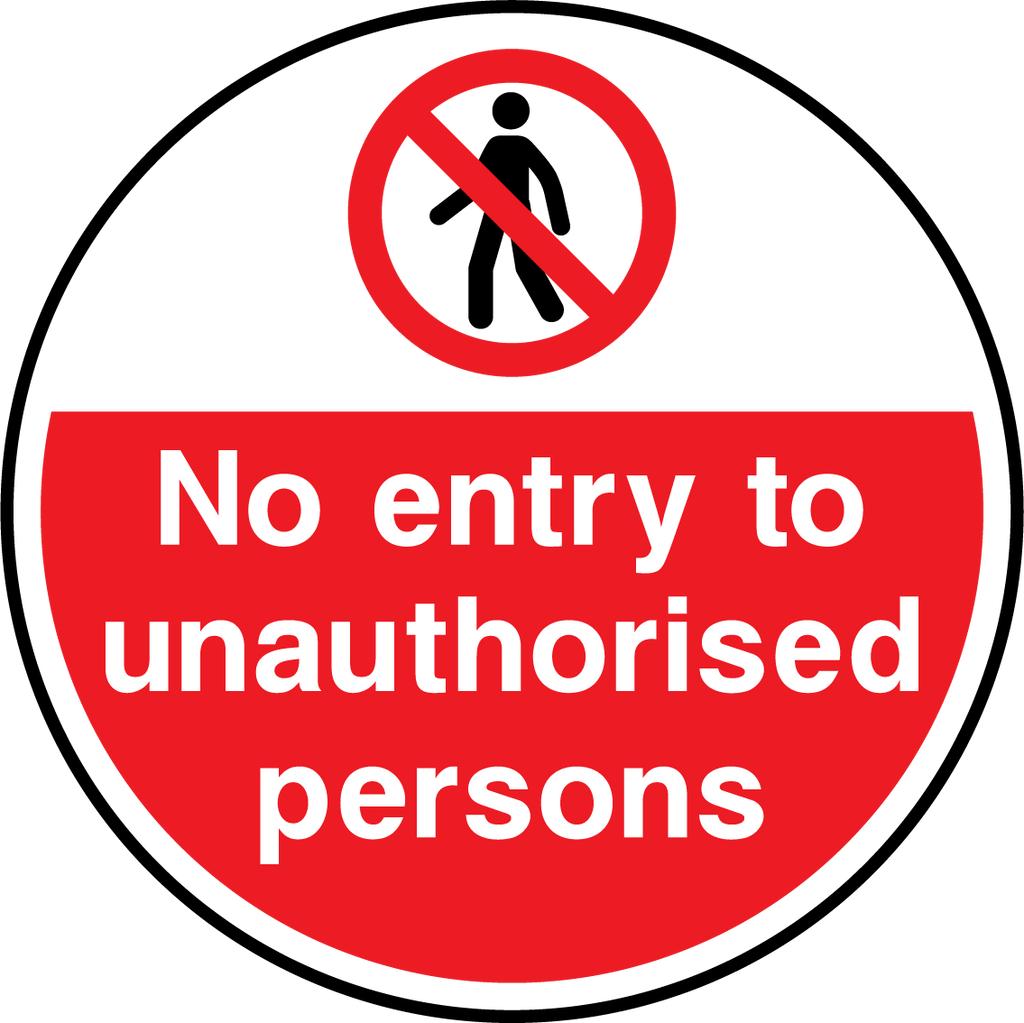 No Entry To Unauthorised Persons Floor Graphic - Printed Agility