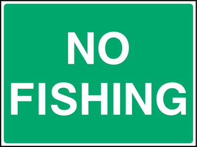 No Fishing Sign - Printed Agility