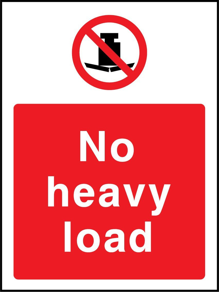 No Heavy Load Sign - Printed Agility