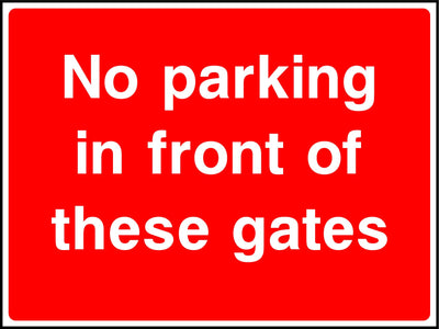 No Parking In Front Of These Gates Sign - Printed Agility