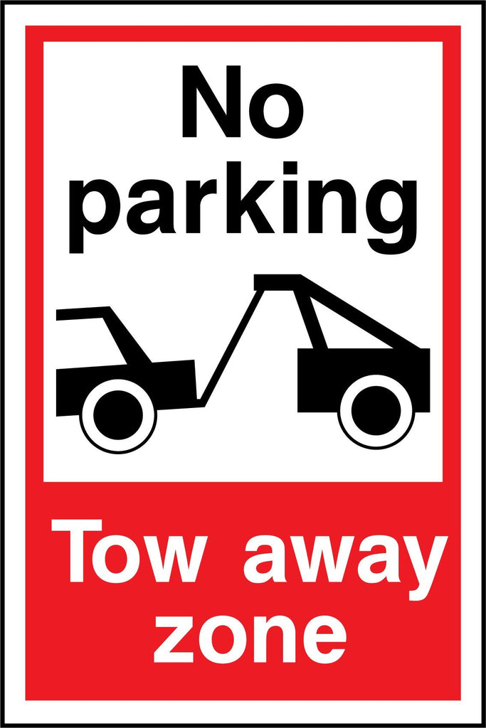 No Parking Tow Away Zone Sign - Printed Agility