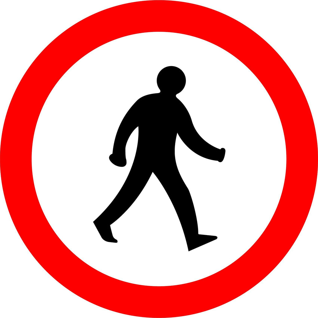No Pedestrians Sign - Printed Agility