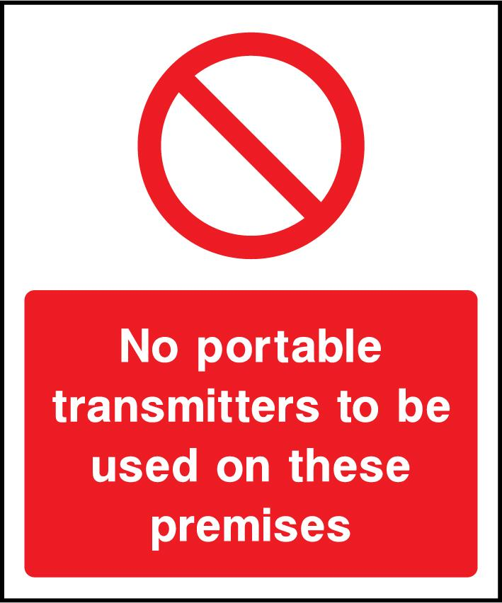 No Portable Transmitters To Be Used On These Premises Sign - Printed Agility