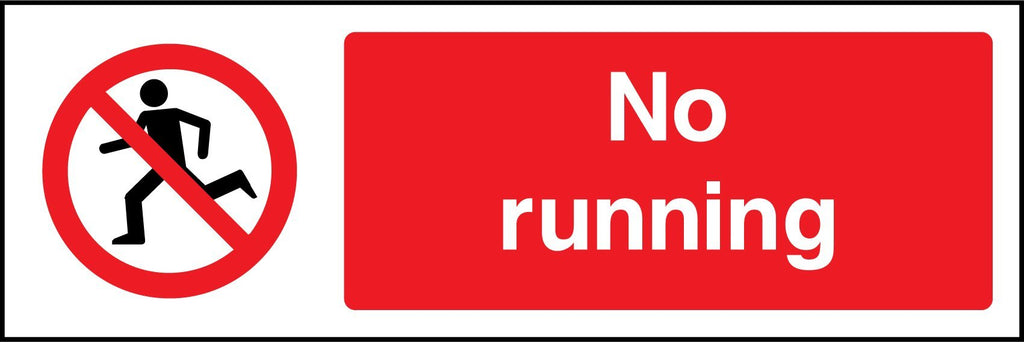 No Running Sign - Printed Agility
