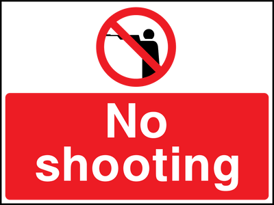 No Shooting Sign - Printed Agility