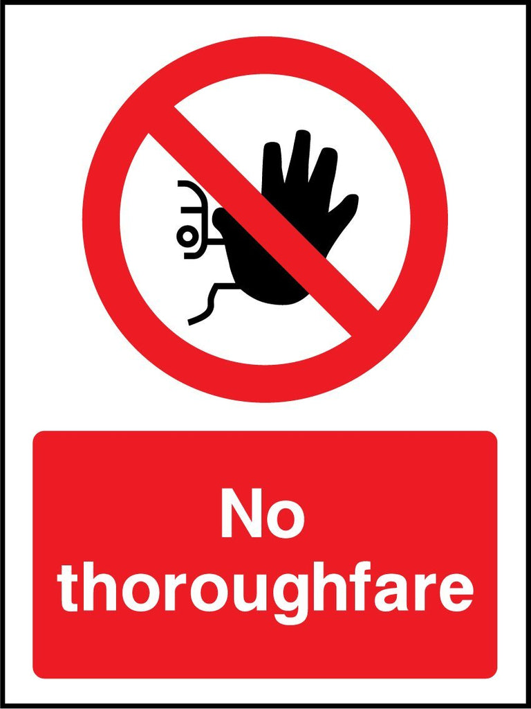 No Thoroughfare Sign - Printed Agility