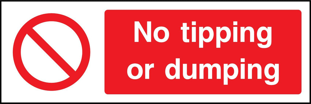 No Tipping Or Dumping Sign - Printed Agility