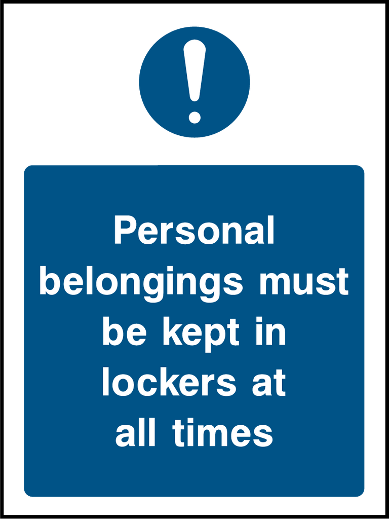 Personal Belongings Must Be Kept In Lockers At All Times Sign - Printed Agility