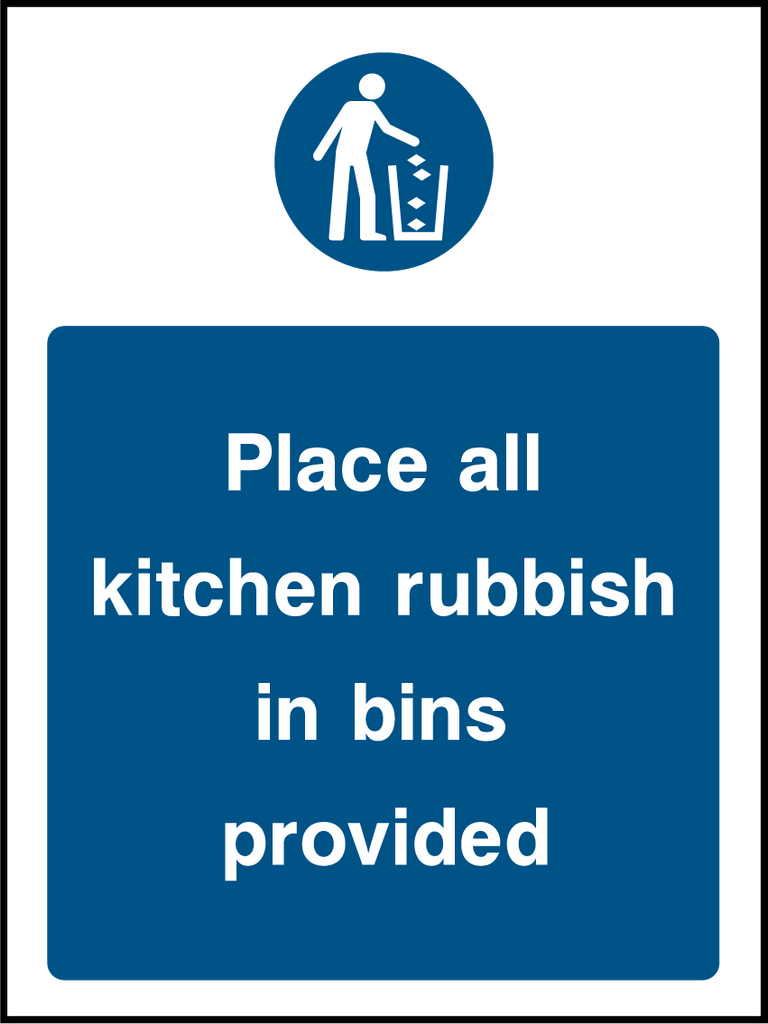 Place All Kitchen Rubbish In Bins Provided Sign - Printed Agility