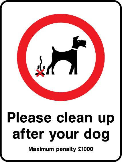 Please Clean Up After Your Dog Maximum Penalty £1000 Sign - Printed Agility