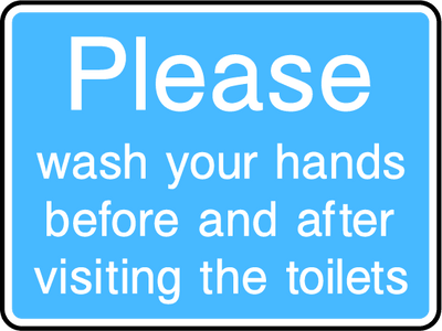 Please Wash Your Hands Before And After Visiting The Toilet Sign - Printed Agility