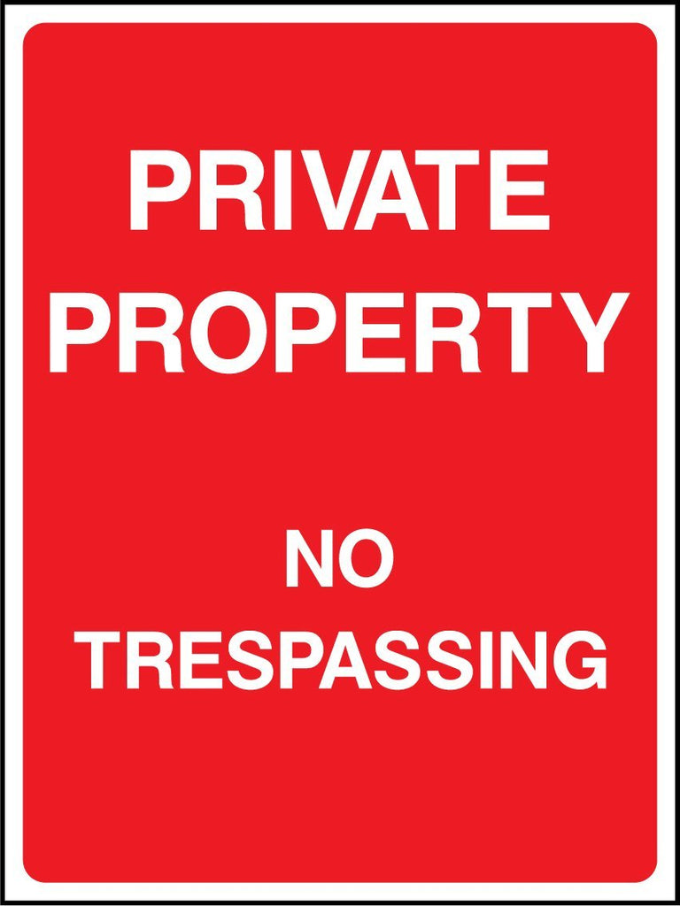 Private Property No Trespassing Sign - Printed Agility