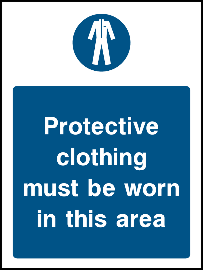 Protective Clothing Must Be Worn In This Area Sign - Printed Agility