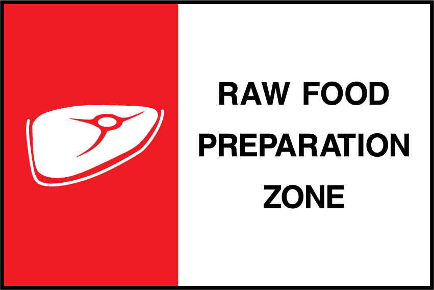 Raw Food Preparation Zone Sign - Printed Agility