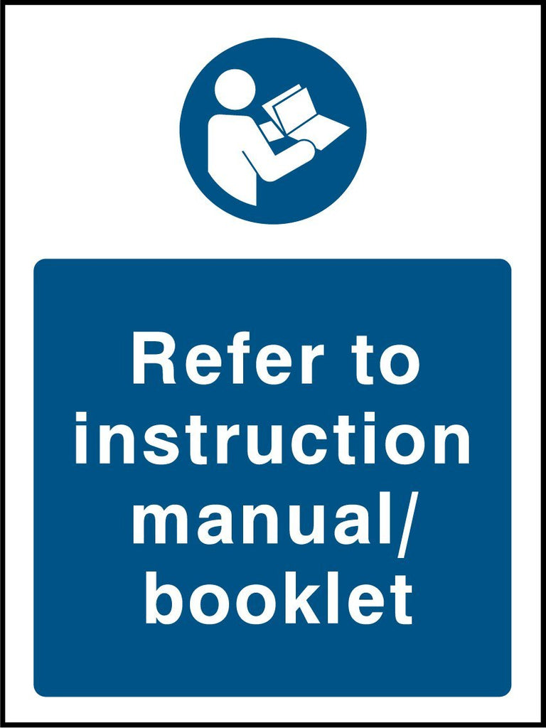 Refer To Instruction Manual/Booklet Sign - Printed Agility