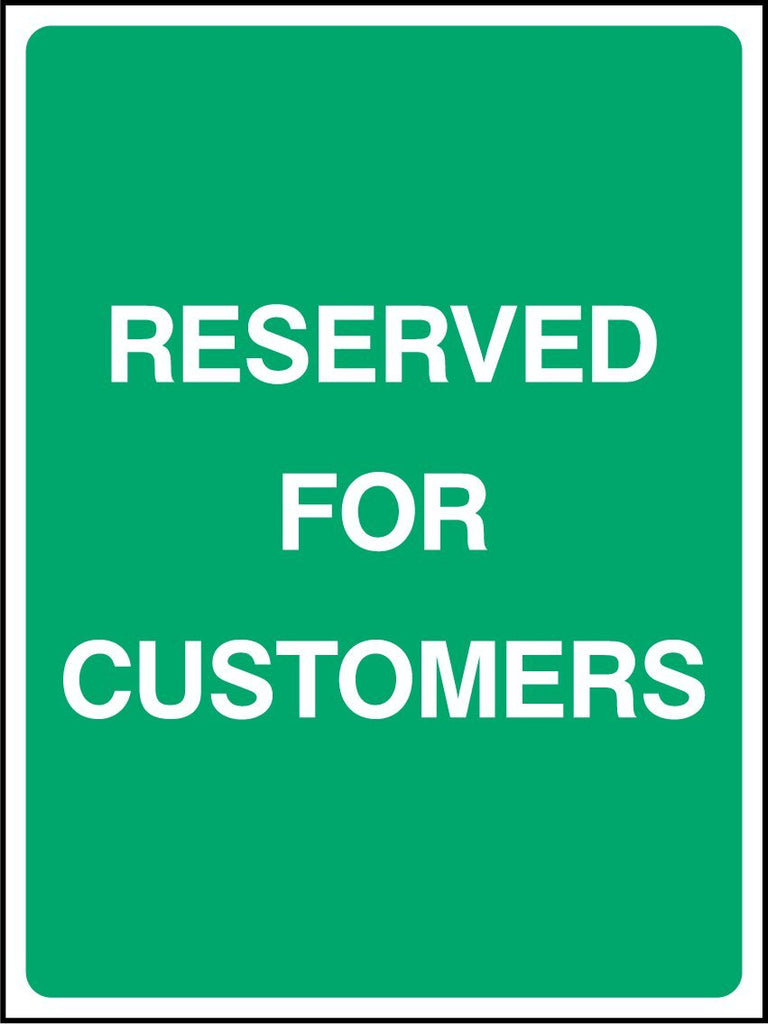 Reserved For Customers Sign - Printed Agility