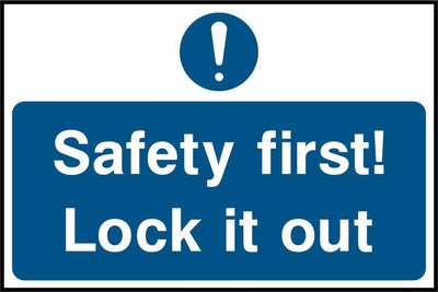 Safety First, Lock It Out Sign - Printed Agility