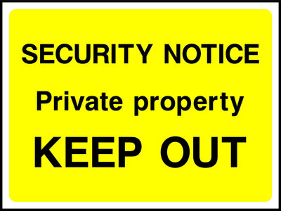 Security Notice Private Property Keep Out Sign - Printed Agility