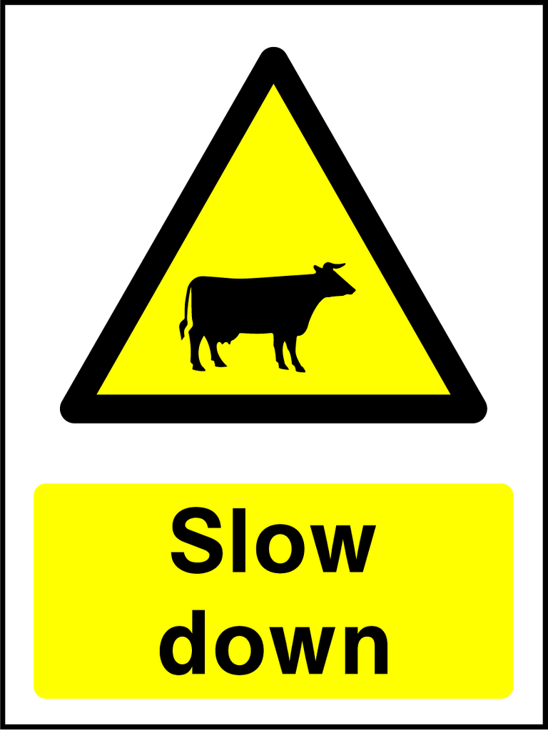 Slow Down (Cattle) Sign - Printed Agility