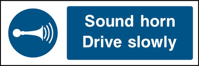 Sound Horn Drive Slowly Sign - Printed Agility