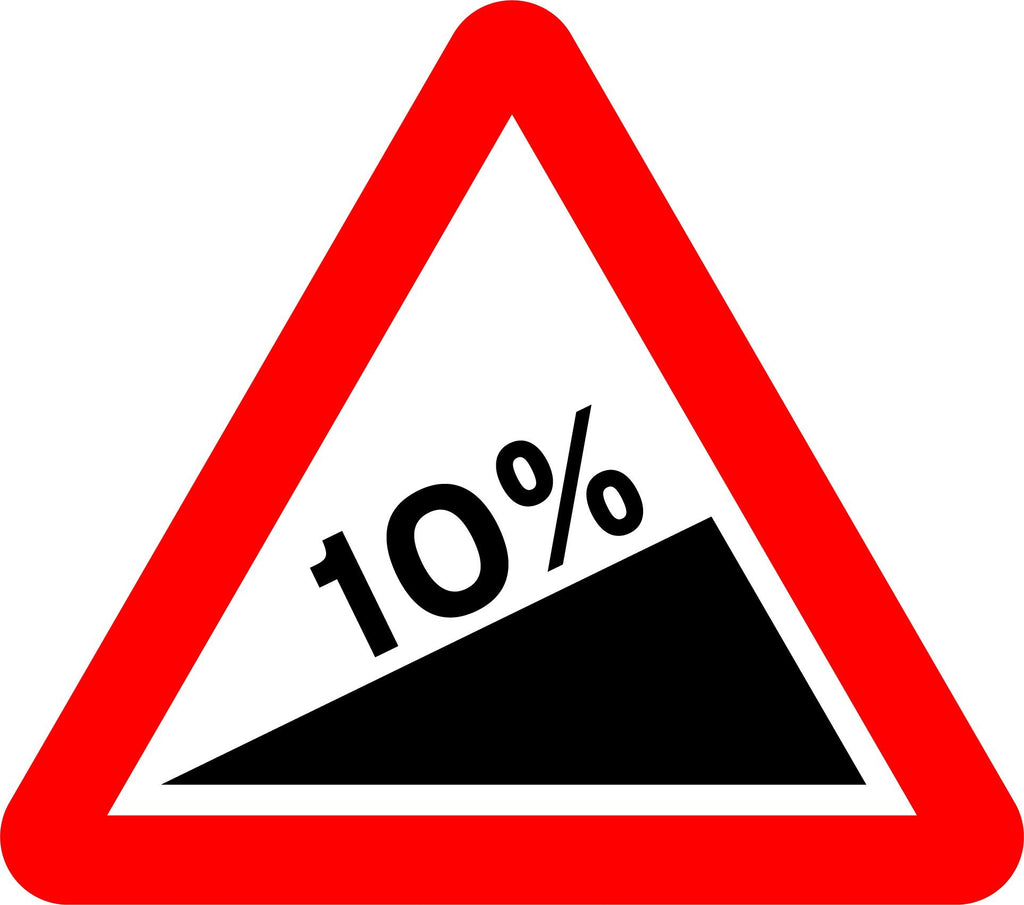 Steep Hill Upwards (10%) Ahead Sign - Printed Agility