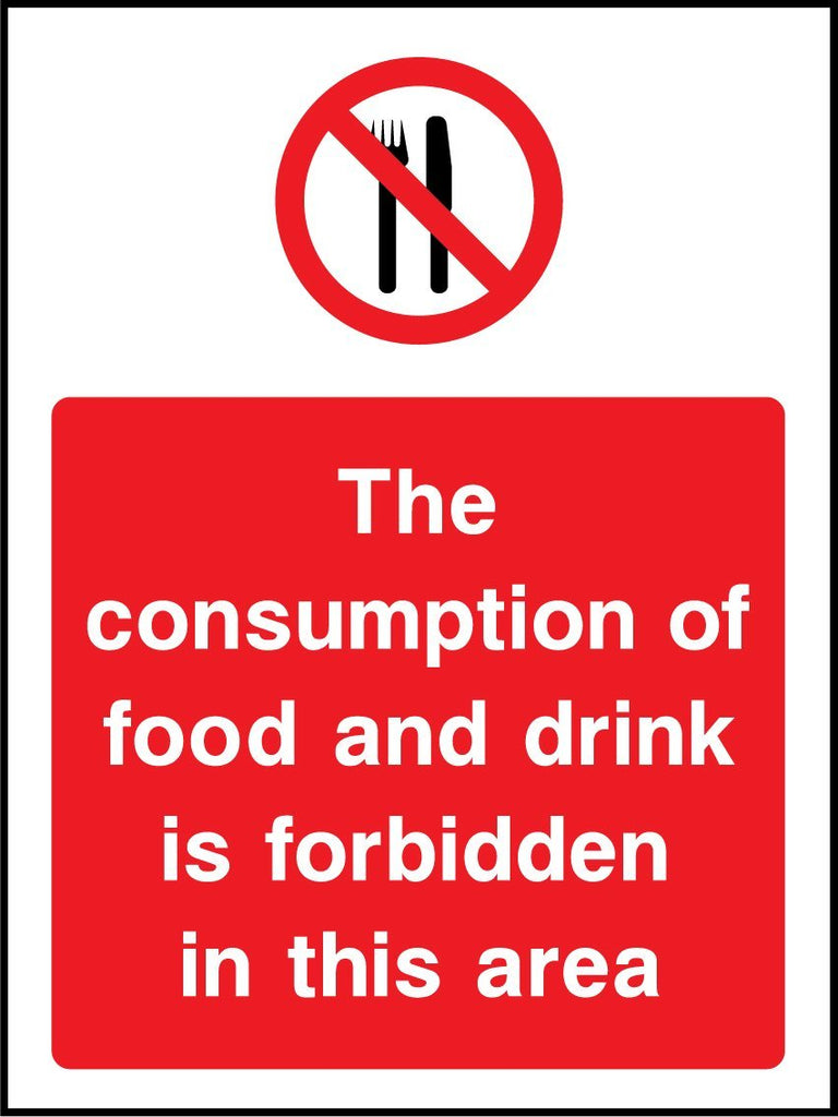 The Consumption Of Food And Drink Is Forbidden In This Area Sign - Printed Agility