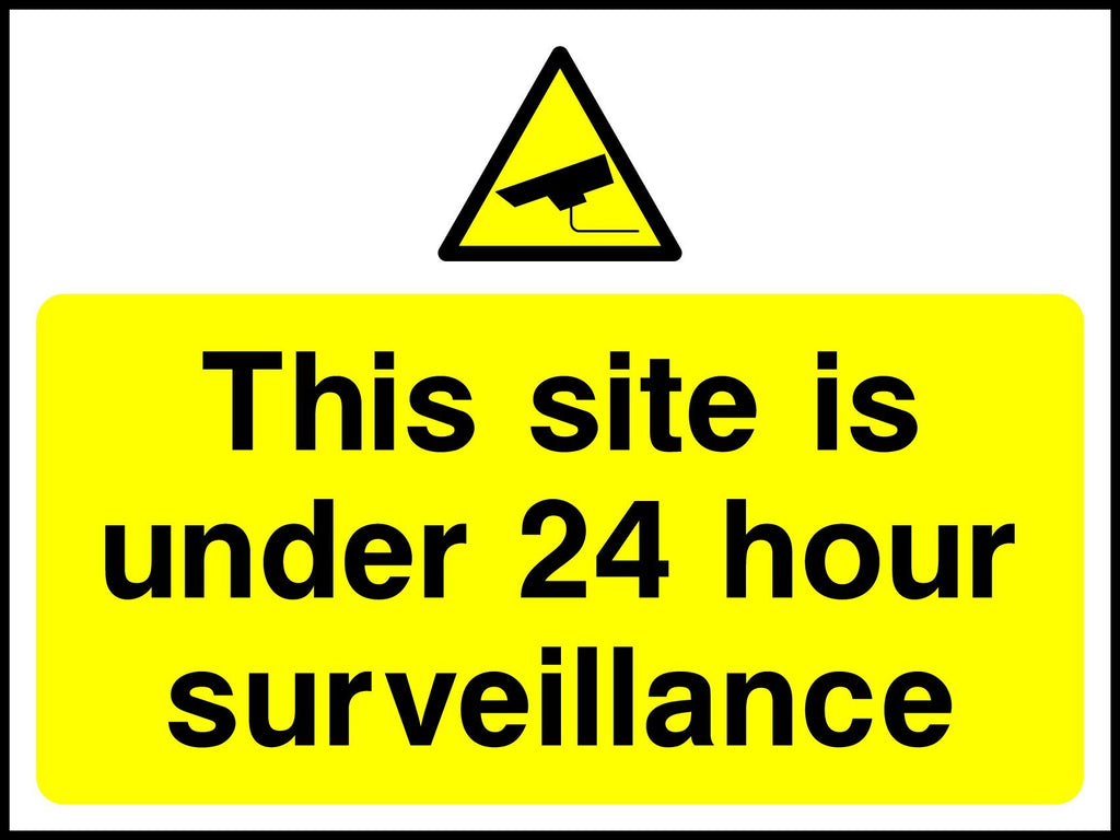 This Site Is Under 24 Hour Surveillance Sign - Printed Agility