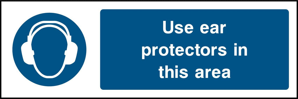 Use Ear Protectors In This Area Sign - Printed Agility