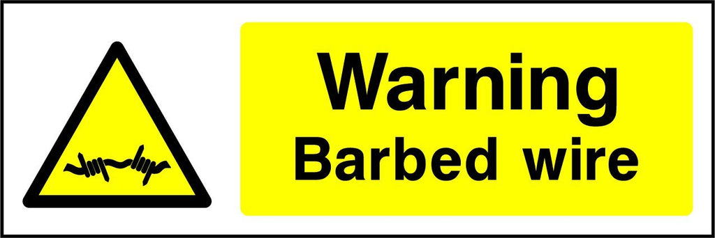Warning Barbed Wire Sign - Printed Agility