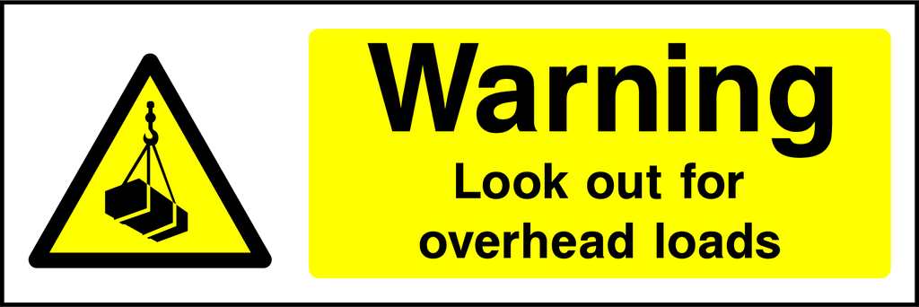 Warning Look Out For Overhead Loads Sign - Printed Agility