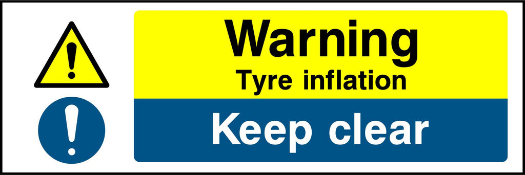 Warning Tyre Inflation Keep Clear Sign - Printed Agility