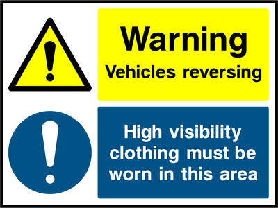 Warning Vehicles Reversing, High Visibility Clothing Must Be Worn In This Area Sign - Printed Agility