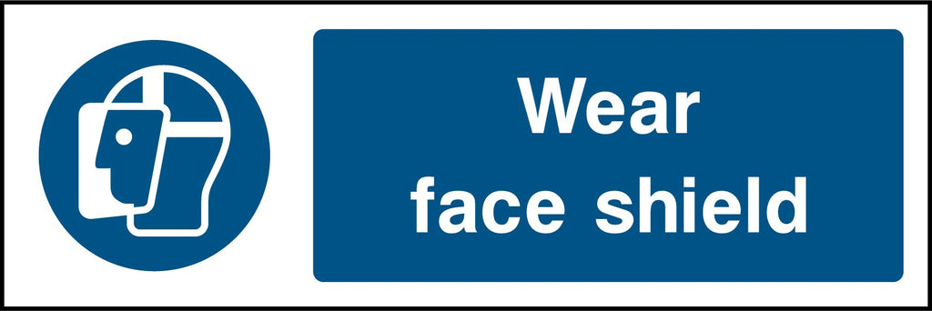 Wear Face Shield Sign - Printed Agility