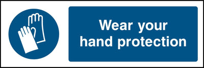 Wear Your Hand Protection Sign - Printed Agility