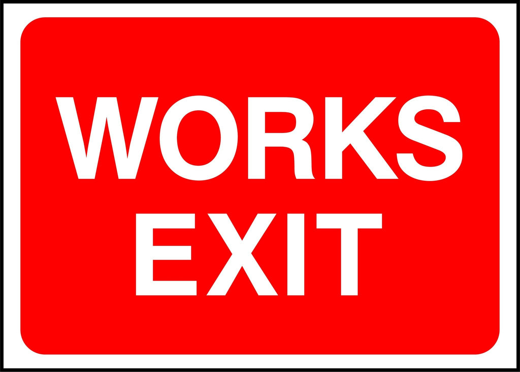 Works Exit Sign - Printed Agility