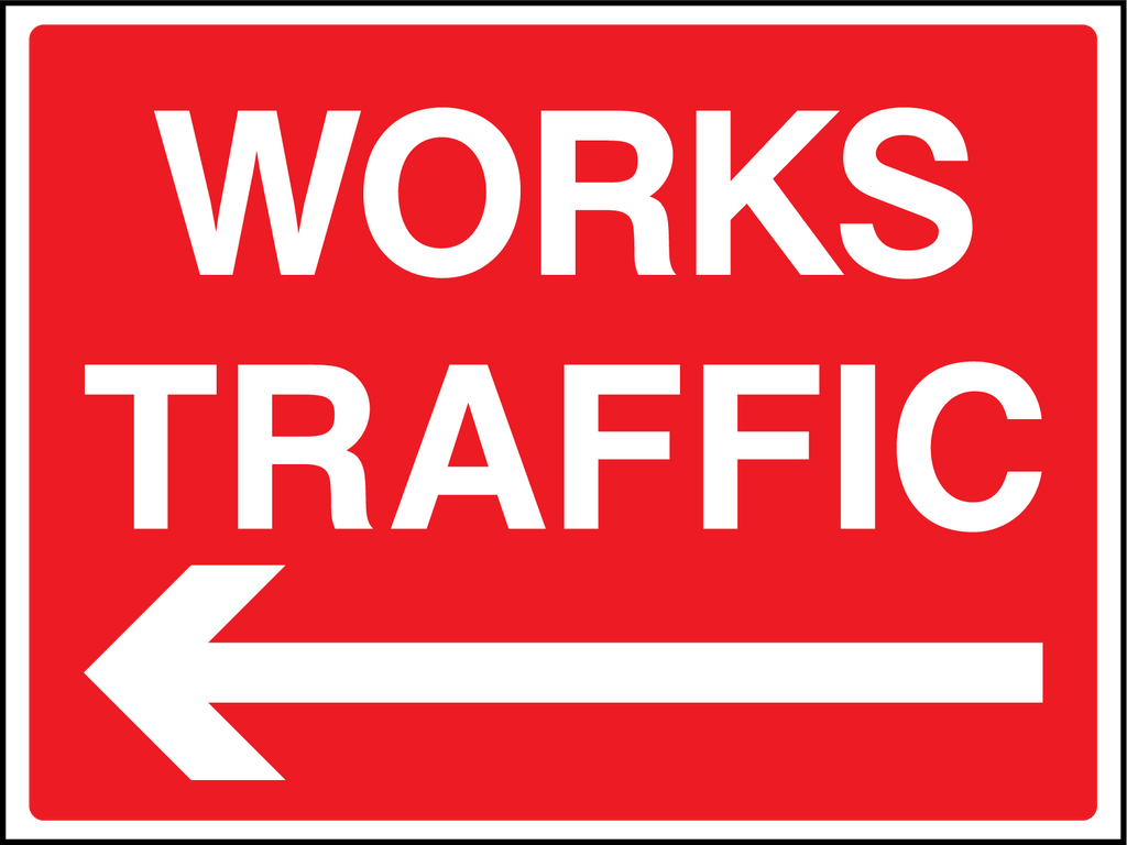 Works Traffic Left Sign - Printed Agility