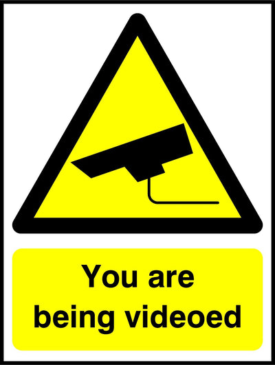 You Are Being Videoed Sign - Printed Agility