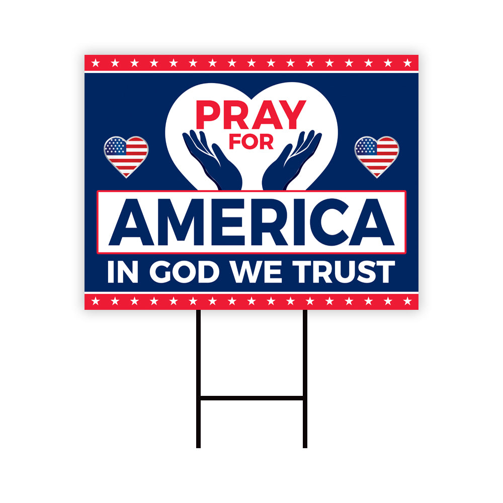 Pray for America Yard Sign