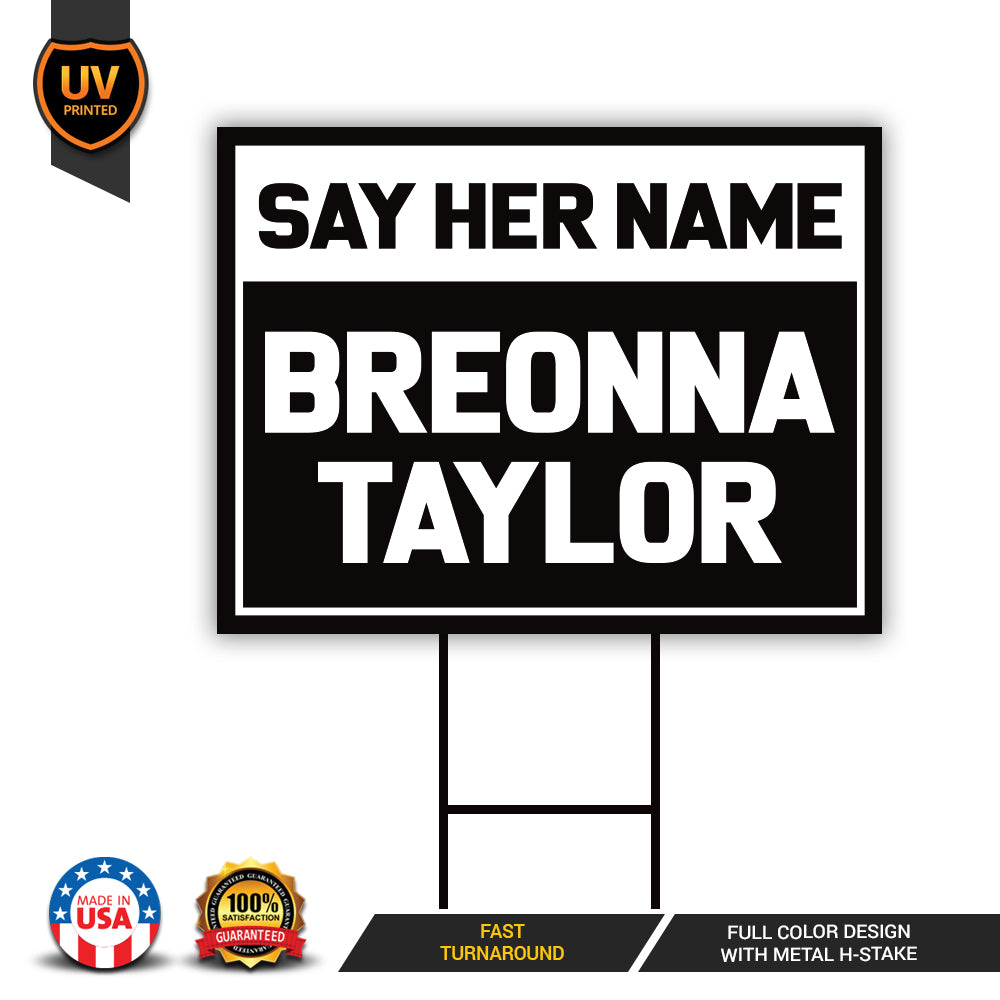 Say Her Name Breonna Taylor Yard Sign