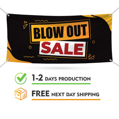 Blow Out Sale Banner Sign